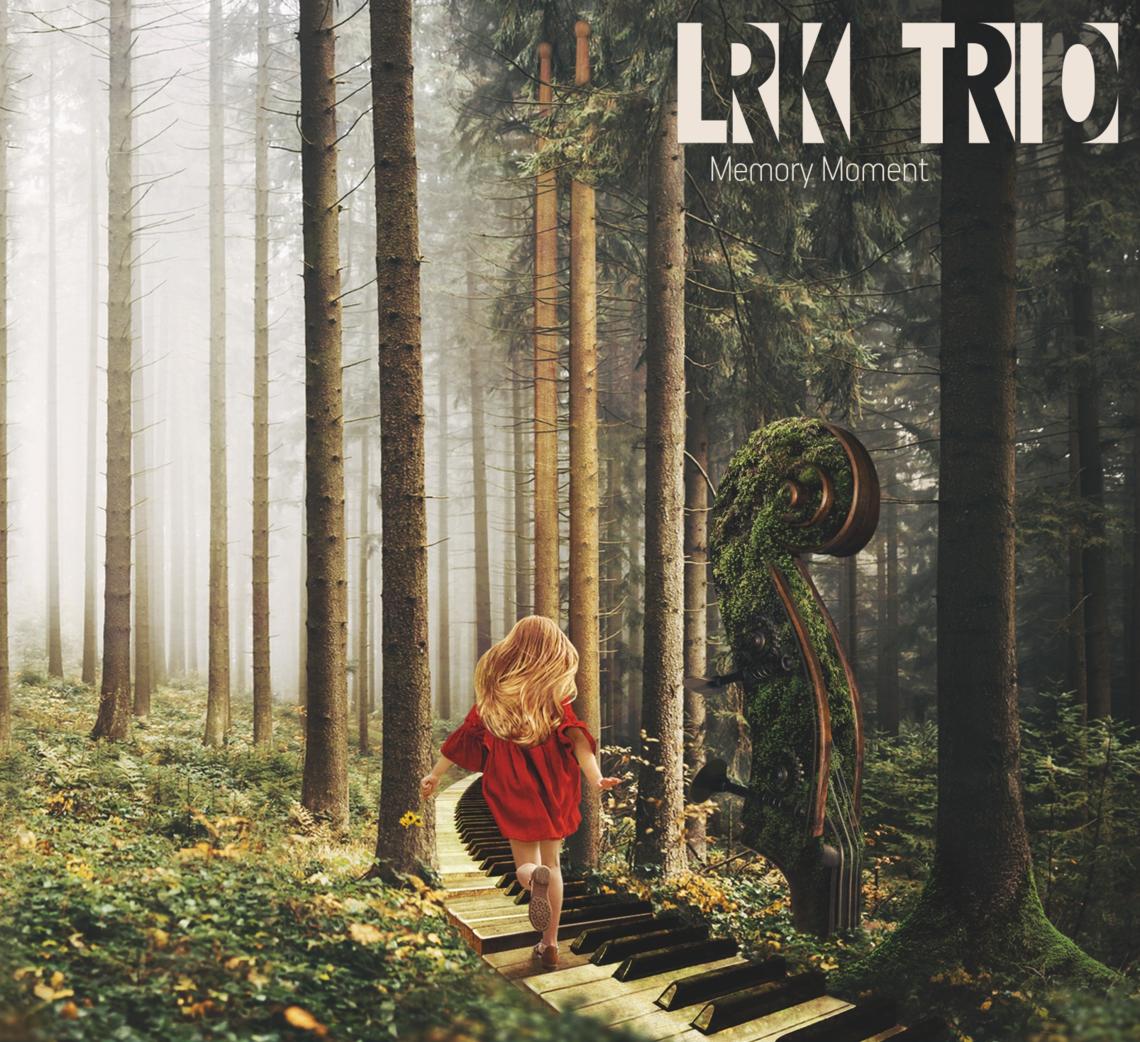 «Memory Moment» LRK Trio